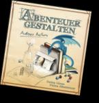 Abenteuer gestalten von Andreas Melhorn