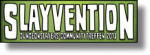 Slayvention 2013 - Ein Rückblick